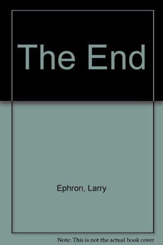 The End By Larry Ephron
