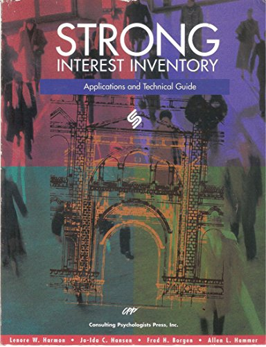 Strong Interest Inventory: Applications and Technical Guide By Lenore W. Harmon