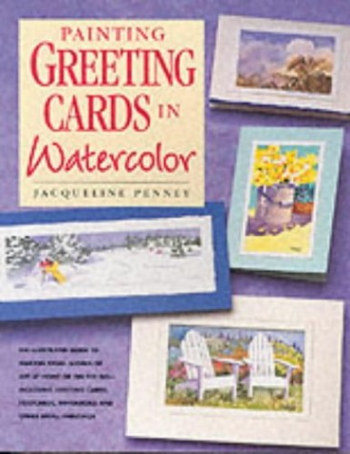 Painting Greeting Cards in Watercolour By Jacqueline Penney