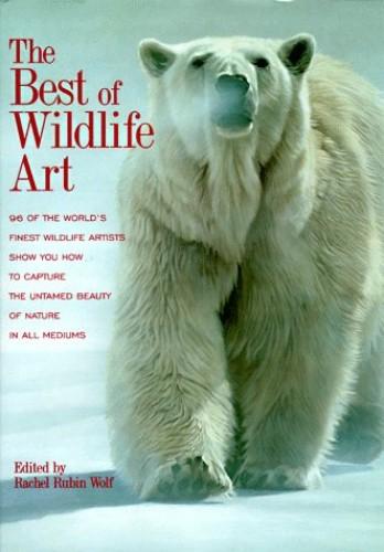 The Best of Wildlife Art By Rachel Wolf