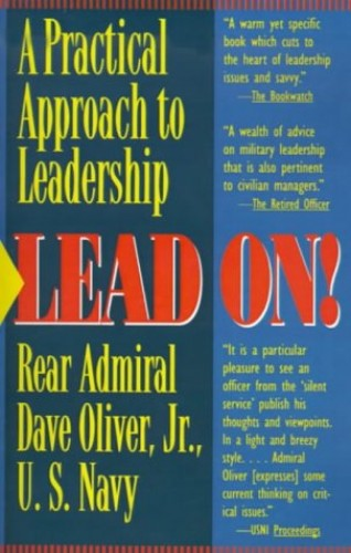 Lead on! By Rear Admiral Dave Oliver