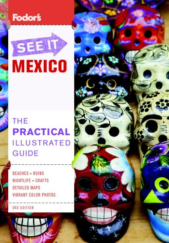 Fodors See it Mexico By Fodor Travel Publications