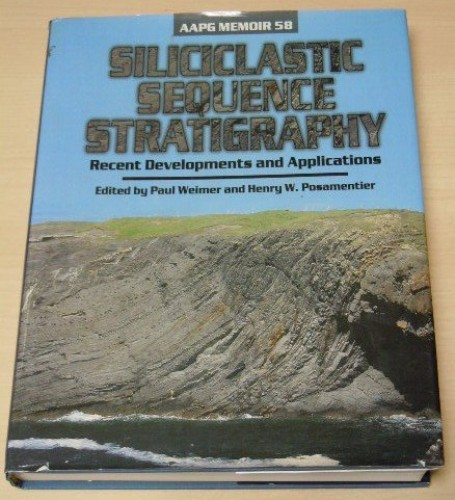 Siliciclastic Sequence Stratigraphy By Edited by Paul Weimer