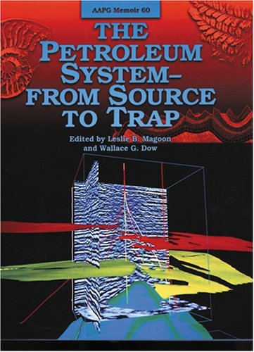 Petroleum System By Leslie B. Magoon