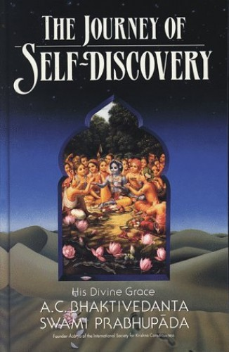 The Journey of Self-discovery By A.C. Bhaktivedanta Swami