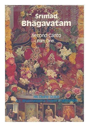 Srimad-Bhagavatam - Third Canto (The Status Quo), Part One - Chapters 1-8. With the Original Sanskrit Text, Its Roman Transliteration, Synonymus, translations and Eleborate Purports. Bhaktivedanta Boo By A.C. Swami Prabhupada BHAKTIVEDANTA