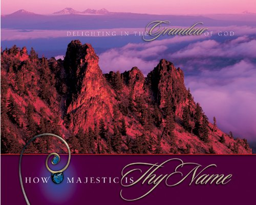 How Majestic Is Thy Name By Steve Halliday