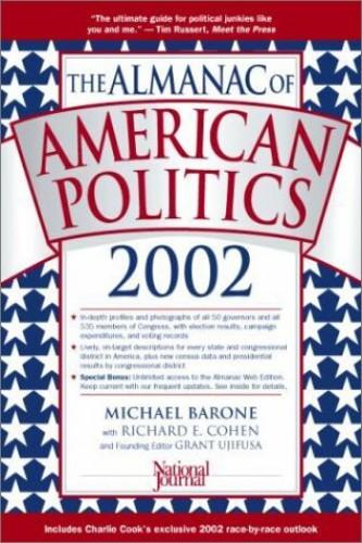 Almanac of American Politics 2002 By Michael Barone