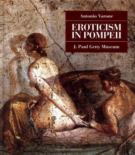 Eroticism in Pompeii By Antonio Varone