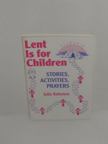 Lent is for Children by Julie Kelemen