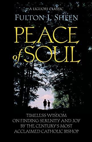 Peace of Soul By Fulton J. Sheen