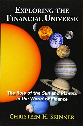 Exploring the Financial Universe By Christeen H. Skinner (Christeen H. Skinner)