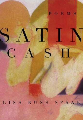 Satin Cash By Lisa Russ Spaar