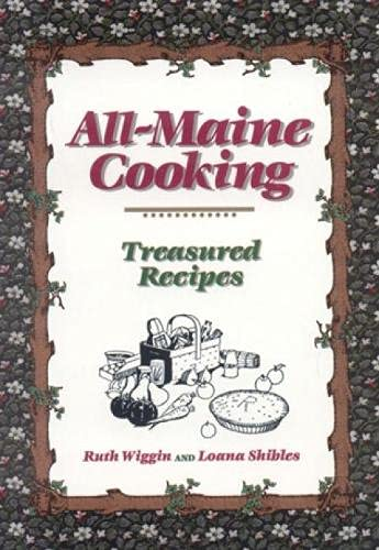 All-Maine Cooking By Ruth Wiggin