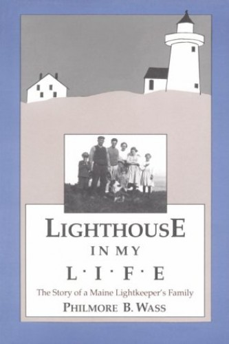 Lighthouse in My Life By Philmore B Wass