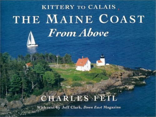 Kittery to Calais By Charles Feil