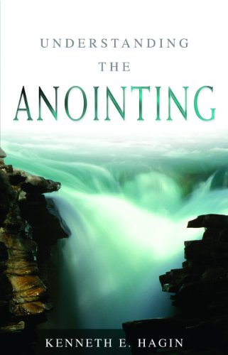 Understanding the Anointing By Kenneth E Hagin