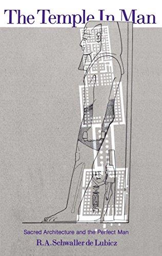 The Temple in Man By R. A. Schwaller de Lubicz