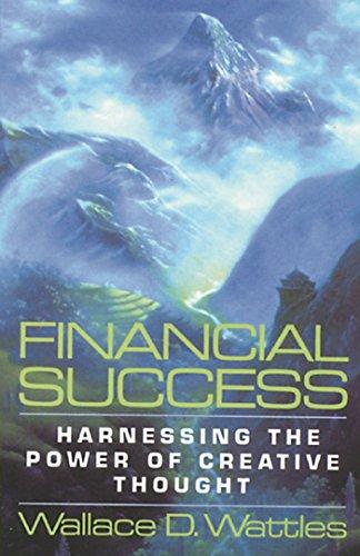 Financial Success By Wallace D. Wattles