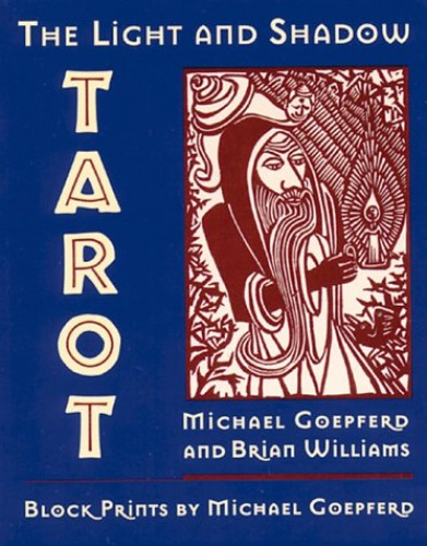 The Light and Shadow Tarot By Brian Williams