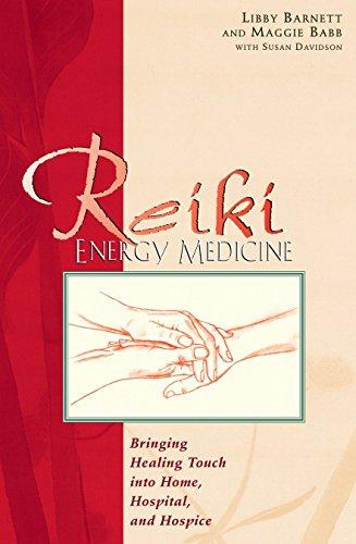 Reiki Energy Medicine By Libby Barnett