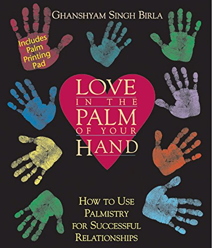 Love in the Palm of Your Hand By Ghanshyam Singh Birla