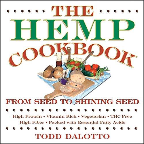 The Hemp Cookbook By Todd Dalotto