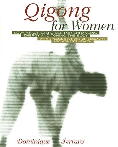 Qigong for Women By Dominique Ferraro