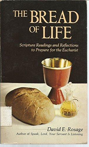 Bread of Life By David E. Rosage