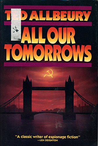 All Our Tomorrows By Ted Allbeury