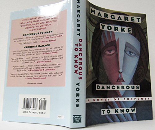Dangerous to Know By Margaret Yorke