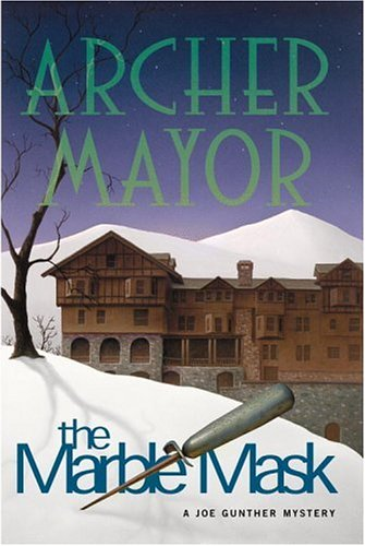 The Marble Mask By Archer Mayor