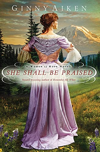 She Shall Be Praised By Ginny Aiken