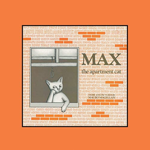 Max the Apartment Cat By Mauro Magellan