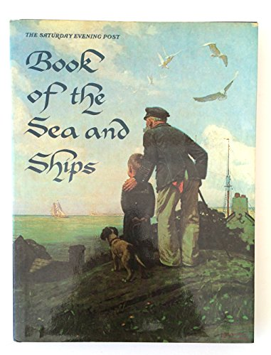 Book of the Sea and Ships By Saturday Evening Post