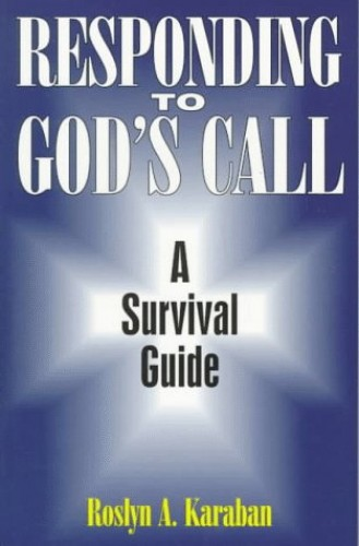 Responding to God's Call By Roslyn A. Karaban