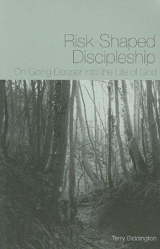 Risk-Shaped Discipleship By Terry Biddington