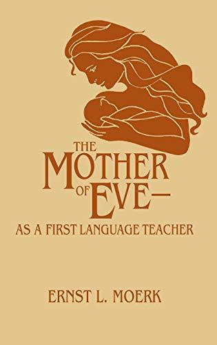 The Mother Of Eve By Ernst L. Moerk