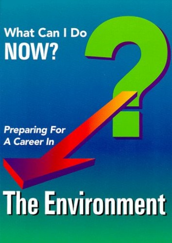 Preparing for a Career in the Environment By Ferguson Publishing
