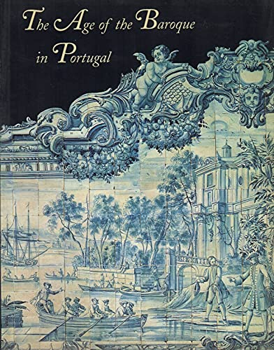 The Age of the Baroque in Portugal
