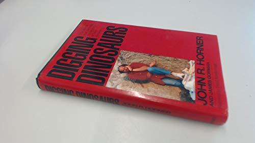 Digging Dinosaurs By John R. Horner