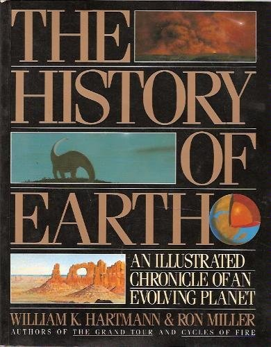 The History of the Earth By William K. Hartmann