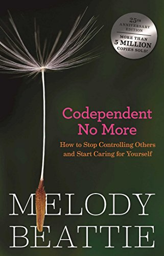Codependent No More Codependent No More By Melody Beattie