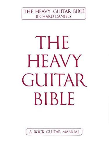 The Heavy Guitar Bible By Richard Daniels