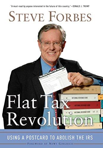 Flat Tax Revolution By Steve Forbes