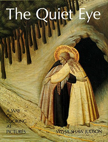The Quiet Eye By Sylvia Judson