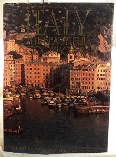 Italy the Beautiful Cookbook By Press Knapp