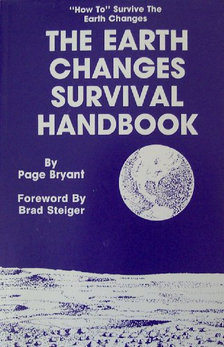 Earth Changes Survival Handbook By Page Bryant