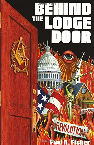 Behind the Lodge Door By Paul A Fisher
