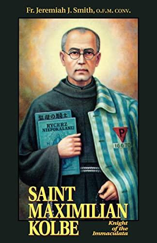 St. Maximilian Kolbe By Jeremiah J Smith